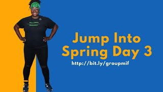 Jump Into Spring Challenge Day 3