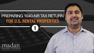 Part 1 - How to Prepare a 1040-NR Tax Return for U.S. Rental Properties