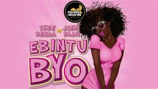 Ebintu Byo (Lyrics Video) Ft John Blaq   Ykee Benda
