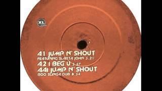 Basement Jaxx Featuring Slarta John - Jump N' Shout