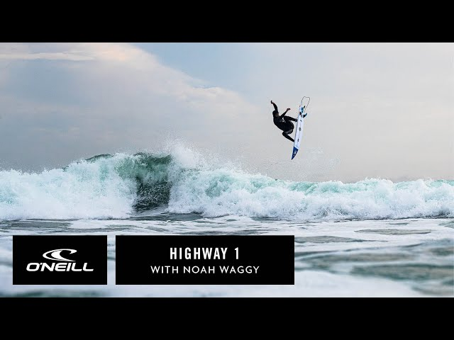 Highway One with Noah Waggy