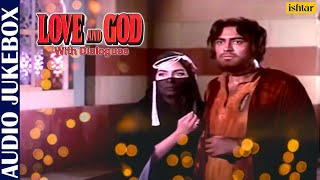 Love And God- With Dialogues | Mohammed Rafi & Lata Mangeshkar | Hindi Film Songs | JUKEBOX