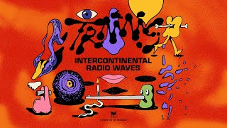 "TRAAMS – ""Intercontinental Radio Waves"""