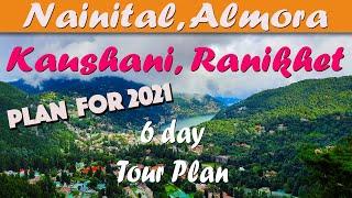 Nainital, Ranikhet, Kaushani, Almora Tour Plan