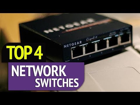 TOP 4: Network Switches 2018