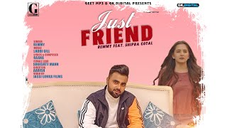 Just Friend : Remmy & Shipra Goyal (Official Video) Latest Punjabi Songs 2020 | Geet MP3