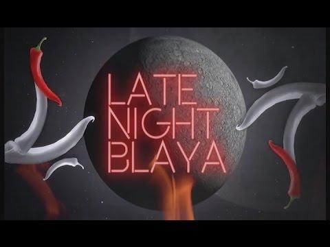 Late Night Blaya - 5 Para a Meia-Noite