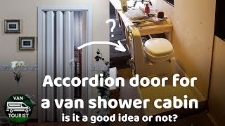Accordion Door For A Van Conversion Shower Cabin Is That Good Idea Or Not