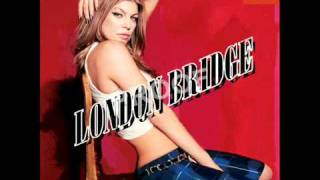 Fergie   London Bridge Official Album Version