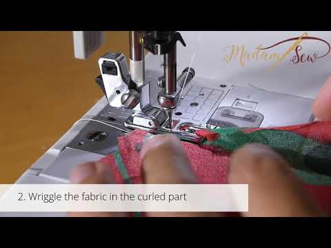 The Rolled Hem Foot : How to get the fabric in the squirrel.