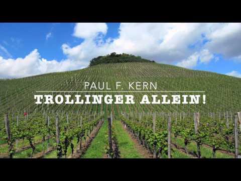 Trollinger allein!