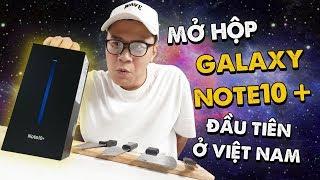 Mở Hộp Galaxy Note 10+ đầu Tiên ở Việt Nam
