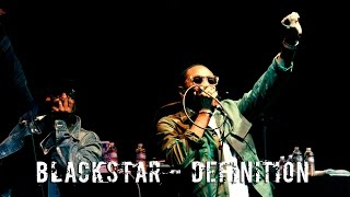 Blackstar - Definition (Live)