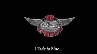 38 Special - Fade To Blue (lyrics)