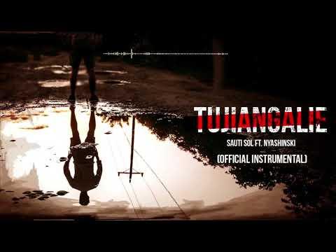 Sauti Sol - Tujiangalie (Official Instrumental)