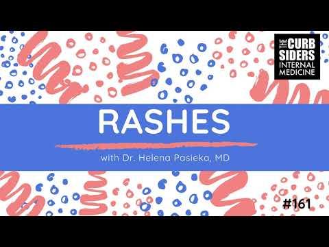#161 A Rash Approach to Rashes with Helena Pasieka MD