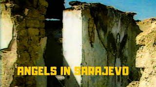 Angels in Sarajevo