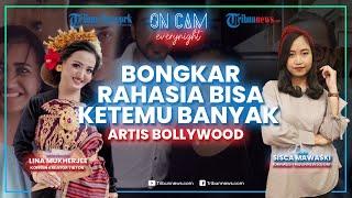 Lina Mukherjee Bongkar Rahasia Bisa Ketemu Banyak Artis Bollywood hingga Ungkap Sifat Asli Mereka