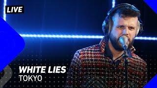 White Lies   Tokyo  | 3FM Live