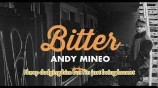 Andy Mineo - Bitter [Lyrics On Screen]