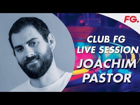 JOACHIM PASTOR | CLUB FG LIVE