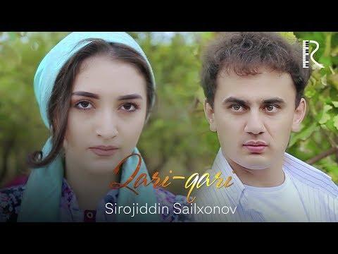 Sirojiddin Sailxonov - Qari-qari | Сирожиддин Саилхонов - Кари-кари