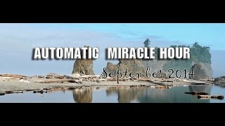 preview picture of video 'Automatic Miracle Hour, September 2014'