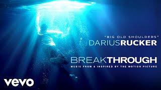 """Darius Rucker - Big Old Shoulders (From """"Breakthrough"""" Soundtrack / Audio)"""