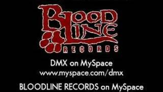 DMX - Bloodline Anthem