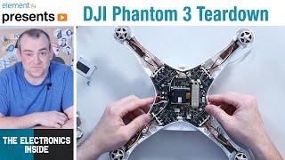 DJI Phantom 3 Drone Teardown - The Electronics Inside