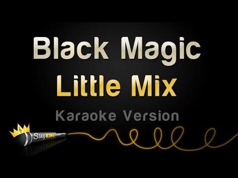 little mix black magic karaoke version