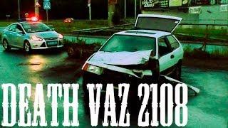 Death VAZ 2108(9)