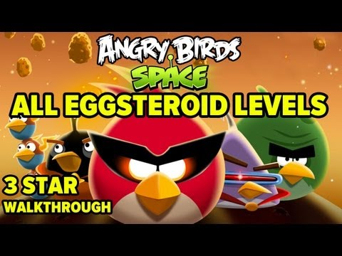 Angry Birds Space - All Eggsteroid Levels 3-Star Walkthrough Mp3