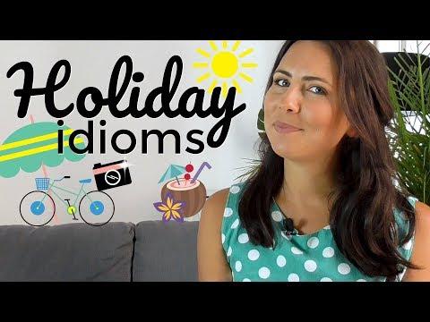 Holiday Idioms ☀️