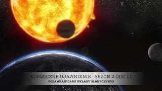 Sezon 2, Odcinek 11, Poza Granicami Układu Słonecznego