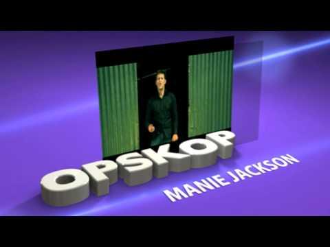 Opskop – Manie Jackson [Ep 5]