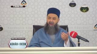 Ashâb-ı Bedr Özel Sohbeti 1.Bölüm 11 Haziran 2017
