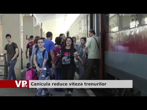 Canicula reduce viteza trenurilor