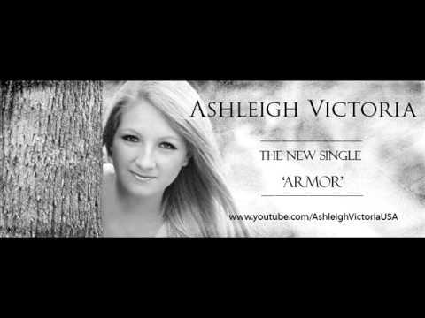 Ashleigh Victoria - Armor