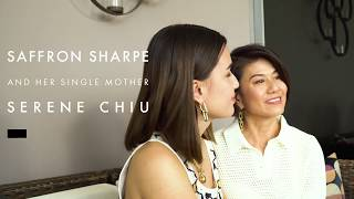 Meet Saffron Sharpe & Her Inspiring Single Mother, Serene Chiu