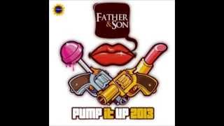 Father & Son - Pump It Up (RemiJay Remix)