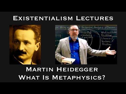 Martin Heidegger   What is Metaphysics   Existentialist Philosophy & Literature
