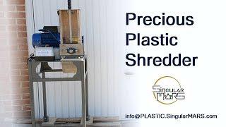 Precious Plastic Shredder Demo