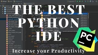 Why Pycharm is the Best Python Editor/IDE!!!
