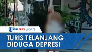 Turis Telanjang di Bali, Diduga Depresi Benturkan Kepala Berkal kali hingga Berdarah