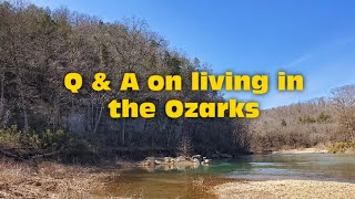 Q & A on living in the Ozarks