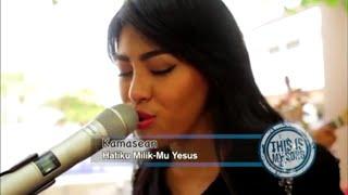 This Is My Song Season 2 || KAMASEAN - HATIKU MILIKMU YESUS