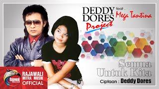 Download lagu Deddy Dores Mega Tantina Semua Untuk Kita Mp3