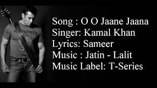 """""""OO JAANE JAANA"""" Full Song With Lyrics Kamal Khan"""