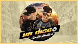 Abi Camboya y Manny Montes - Un Disco